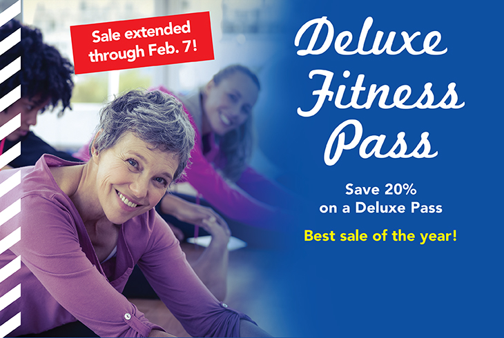 The Deluxe Pass offers the freedom to drop in to any fitness class, at any facility, at any time -- plus FREE childcare. Get your ticket to a healthier, happier you at our promotional rate until Feb. 7, 2018.