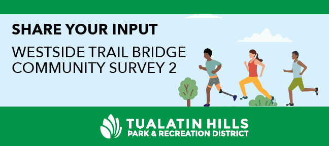 New Survey for Westside Trail Bridge over Highway / Nueva encuesta sobre el puente de Westside Trail que cruzará Highway 26