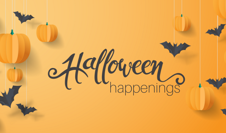 Halloween Happenings - & Spooktacular Events